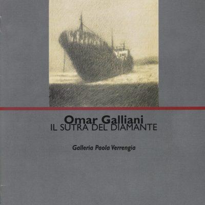 OMAR-GALLIANI-IL-SUTRA-DEL-DIAMANTE-GALLERIA-PAOLA-VERRENGIA-A-CURA-DI-ANTONIO-DAVOSSA-EDIZ.-MENABO